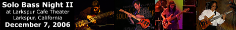 Solo Bass Night II at Larkspur Cafe Theater withJean Baudin, Jeff Schmidt, Dave Grossman and Edo Castro